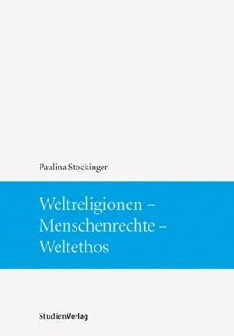 Abbildung von Stockinger | Weltreligionen - Menschenrechte - Weltethos | 2009 | 22
