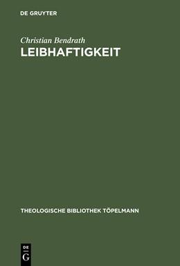 Abbildung von Bendrath | Leibhaftigkeit | Reprint 2014 | 1999 | Jakob Böhmes Inkarnationsmorph... | 97