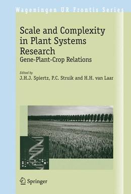 Abbildung von Spiertz / Struik / Laar | Scale and Complexity in Plant Systems Research | 2007