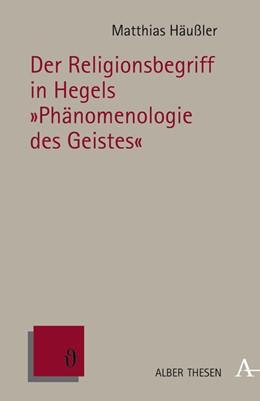 Abbildung von Häußler   Der Religionsbegriff in Hegels