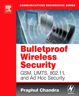 Abbildung von Chandra | Bulletproof Wireless Security | 2005 | GSM, UMTS, 802.11, and Ad Hoc ...