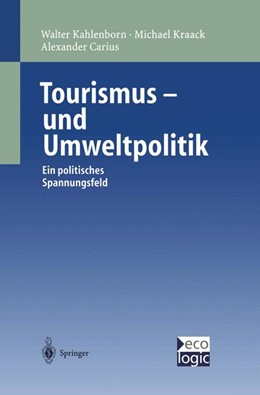 Abbildung von Kahlenborn / Kraack / Carius   Tourismus-und Umweltpolitik   1999   Ein politisches Spannungsfeld