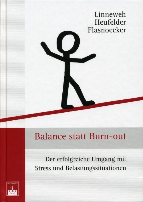 Balance statt Burn-out | Linneweh / Heufelder / Flasnoecker, 2010 | Buch (Cover)