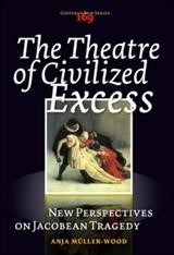 Abbildung von The Theatre of Civilized Excess | 2007