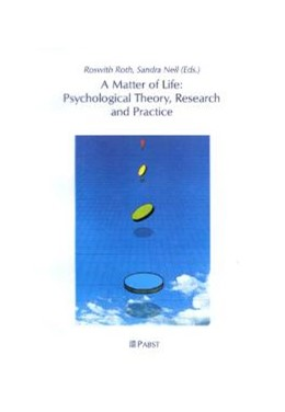 Abbildung von Roth / Neil | A Matter of Life: Psychological Theory, Research and Practice | 2001