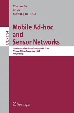 Abbildung von Jia / Wu / He | Mobile Ad-hoc and Sensor Networks | 2005 | First International Conference... | 3794