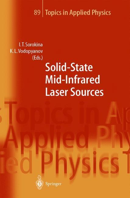 Abbildung von Sorokina / Vodopyanov | Solid-State Mid-Infrared Laser Sources | 2003