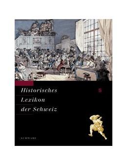 Abbildung von Historisches Lexikon der Schweiz (HLS). Gesamtwerk. Deutsche Ausgabe | 2006