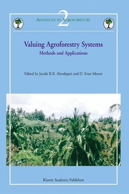 Abbildung von Alavalapati / Mercer | Valuing Agroforestry Systems | 2004 | Methods and Applications | 2