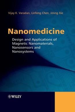 Abbildung von Varadan / Chen / Xie | Nanomedicine | 1. Auflage | 2008 | Design and Applications of Mag...