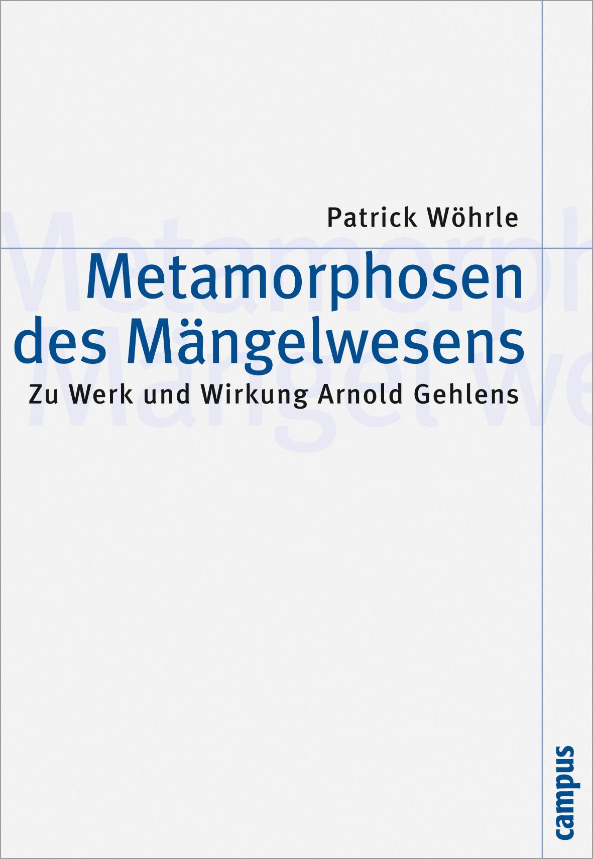 Abbildung von Wöhrle | Metamorphosen des Mängelwesens | 2010