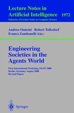 Abbildung von Omicini / Tolksdorf / Zambonelli | Engineering Societies in the Agents World | 2000