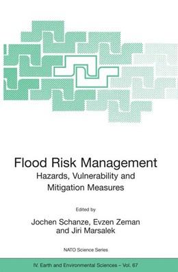 Abbildung von Schanze / Zeman / Marsalek | Flood Risk Management: Hazards, Vulnerability and Mitigation Measures | 2006 | 67