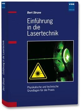 Abbildung von Struve   Einführung in die Lasertechnik   Neuerscheinung   2009   Physikalische und technische G...