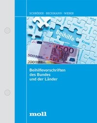 Abbildung von Schröder / Beckmann / Weber | Beihilfevorschriften des Bundes und der Länder | Loseblattwerk mit 148. Aktualisierung | 2019