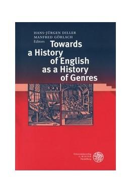 Abbildung von Diller / Görlach   Towards a History of English as a History of Genres   2001   298