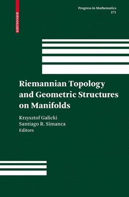 Abbildung von Galicki / Simanca | Riemannian Topology and Geometric Structures on Manifolds | 2008