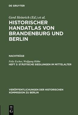 Abbildung von Escher / Ribbe   Städtische Siedlungen im Mittelalter   Reprint 2013   1979