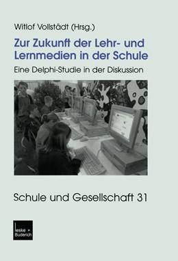 Abbildung von Vollstädt | Zur Zukunft der Lehr- und Lernmedien in der Schule | 2003 | Eine Delphi-Studie in der Disk... | 31