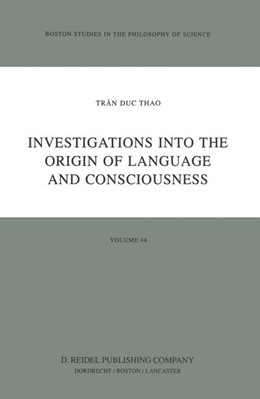 Abbildung von Trân Duc Thao | Investigations into the Origin of Language and Consciousness | 1984 | 44
