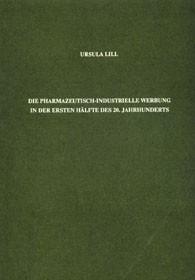Abbildung von Lill | Die pharmazeutisch-industrielle Werbung in der ersten Hälfte des 20. Jahrhunderts | 1990