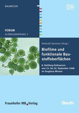 Abbildung von Venzmer | Altbausanierung 2 | 2008 | Biofilme und funktionale Baust...