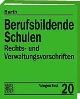 Abbildung von Barth | Berufsbildende Schulen Niedersachsen | Loseblattwerk mit 109. Aktualisierung | 2016 | Rechts- und Verwaltungsvorschr... | 20