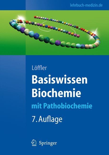 Abbildung von Löffler   Basiswissen Biochemie   7., komplett überarbeitete Auflage   2008