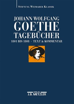 Abbildung von Döhler | Johann Wolfgang Goethe: Tagebücher | 2004 | Band III,1 und III,2 (1801–180...