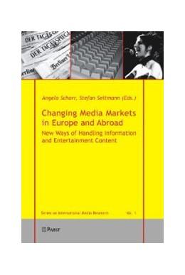 Abbildung von Schorr / Seltmann | Changing Media Markets in Europe and Abroad | 1. Auflage | 2006 | 1 | beck-shop.de