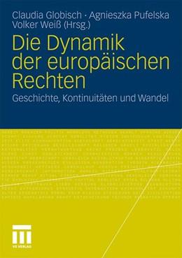 Abbildung von Globisch / Pufelska / Weiß | Die Dynamik der europäischen Rechten | 2010