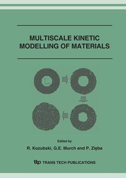 Abbildung von Abdank-Kozubski / Murch / Zieba | MULTISCALE KINETIC MODELLING OF MATERIALS | 2007