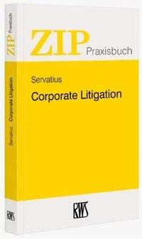 Corporate Litigation | Servatius (Hrsg.) | Buch (Cover)