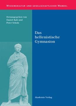 Abbildung von Scholz / Kah   Das hellenistische Gymnasion   Reprint 2018   2004   8