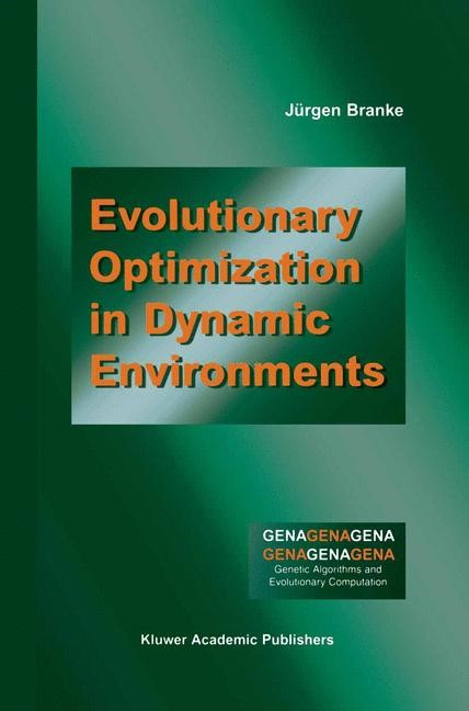 Evolutionary Optimization in Dynamic Environments | Branke, 2001 | Buch (Cover)