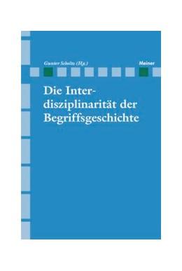Abbildung von Scholtz   Die Interdisziplinarität der Begriffsgeschichte   2000