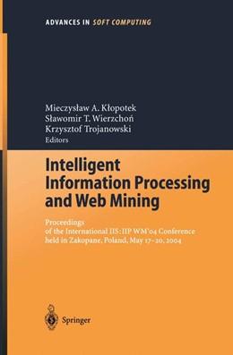 Abbildung von Klopotek / Wierzchon | Intelligent Information Processing and Web Mining | 1. Auflage | 2004 | 25 | beck-shop.de