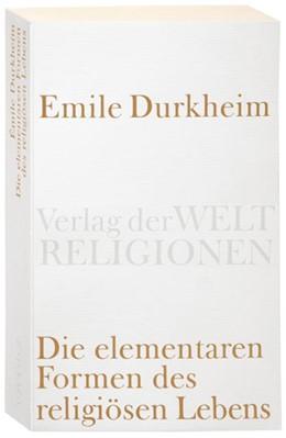 Abbildung von Durkheim | Die elementaren Formen des religiösen Lebens | 2007 | 2