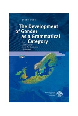 Abbildung von Duke | The Development of Gender as a Grammatical Category | 2009 | Five Case Studies from the Ger... | 33