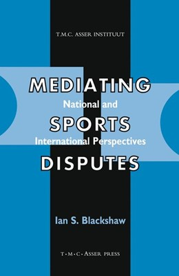 Abbildung von Blackshaw | Mediating Sports Disputes:National and International Perspectives | 2002 | National and International Per...