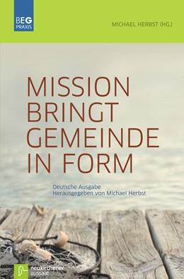 Abbildung von Herbst | Mission bringt Gemeinde in Form | Unveränderte Ausgabe | 2015 | Deutsche Ausgabe