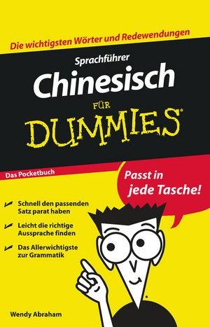 Sprachführer Chinesisch für Dummies Das Pocketbuch | Abraham | 1. Auflage, 2010 | Buch (Cover)