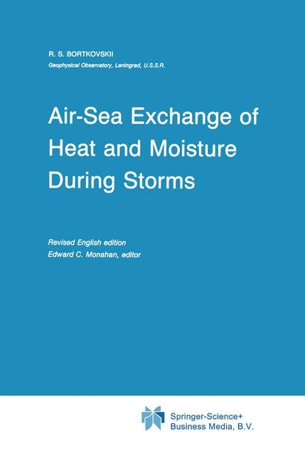 Air-Sea Exchange of Heat and Moisture During Storms | Bortkovskii / Monahan, 1987 | Buch (Cover)