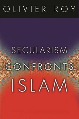 Abbildung von Roy | Secularism Confronts Islam | 2009