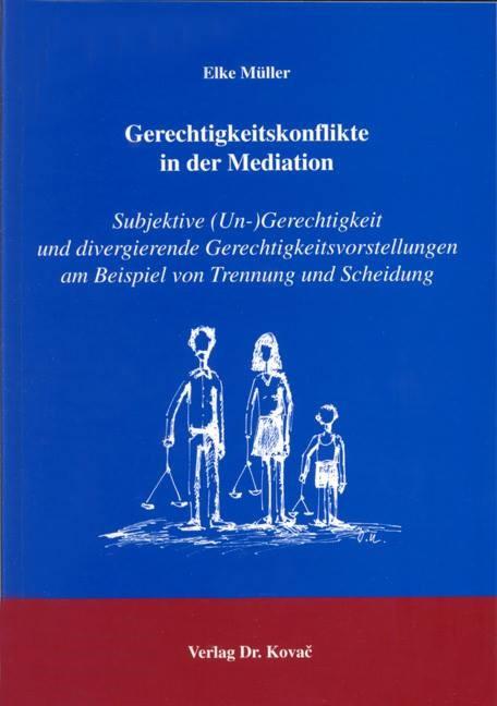Gerechtigkeitskonflikte in der Mediation   Müller, 2004   Buch (Cover)
