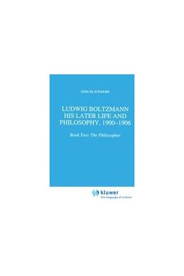 Abbildung von Blackmore | Ludwig Boltzmann: His Later Life and Philosophy, 1900-1906 | 1995 | Book Two: The Philosopher | 174