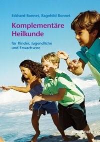 Komplementäre Heilkunde | Bonnet, 2007 | Buch (Cover)