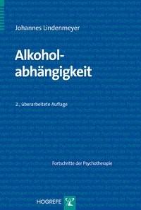 Alkoholabhängigkeit | Lindenmeyer | überarbeitet, 2005 (Cover)