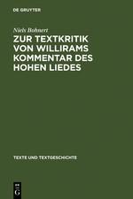 Abbildung von Bohnert | Zur Textkritik von Willirams Kommentar des Hohen Liedes | Reprint 2012 | 2006