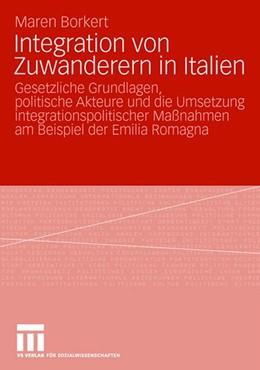 Abbildung von Borkert | Integration von Zuwanderern in Italien | 2008 | Gesetzliche Grundlagen, politi...